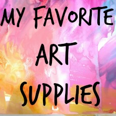 My Fav Art Supplies
