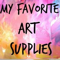 My Fav Art Supplies